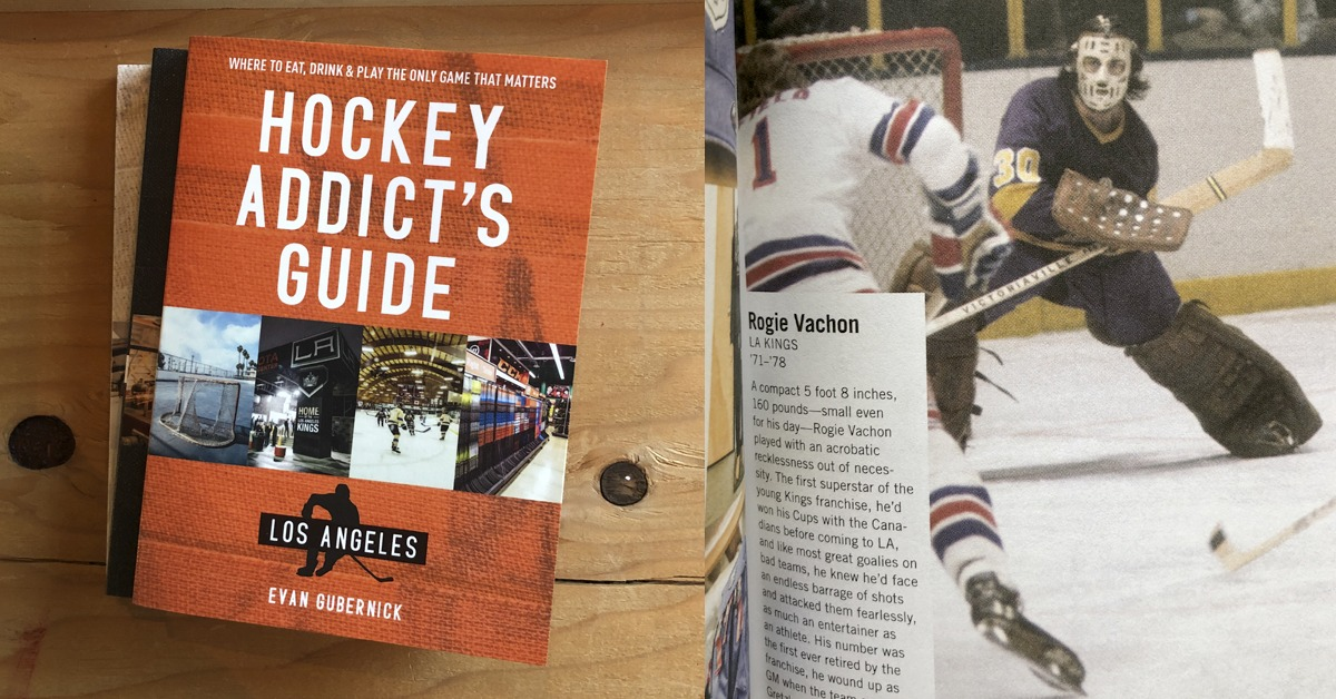 Hockey Addict's Guide Los Angeles - Book in Review - LA Kings Insider